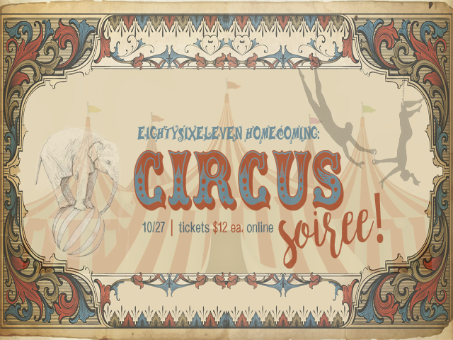 8611 'CIRCUS SOIREE' HOMECOMING