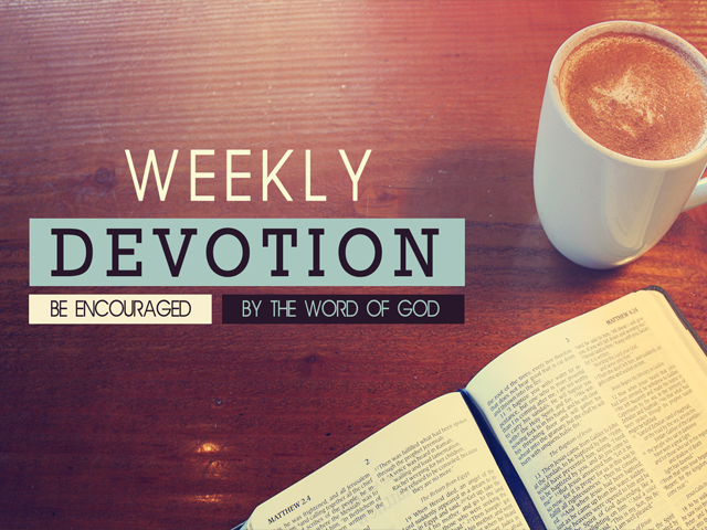 Weekly Devotions