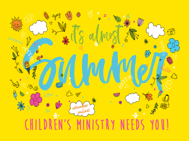 Children's Ministry Summer Help
